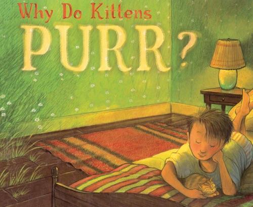 Marion Dane Bauer - Why Do Kittens Purr?