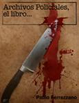 Archivos Policiales, el libro...