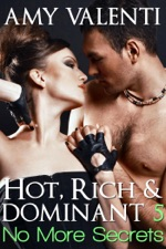 Hot, Rich and Dominant