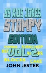 99 Kids Jokes Stampy Edition Vol 2