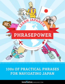 Learn Japanese: PhrasePower