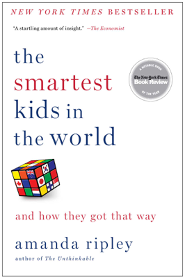 The Smartest Kids in the World - Amanda Ripley book