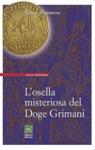 Losella Misteriosa Del Doge Grimani