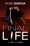 Final Life Book One In The Final Life Series