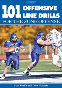101 Offensive Line Drills for the Zone Offense (Second Edition) da Stan Zweifel & Drew Nystrom
