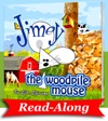 Jimey The Woodpile Mouse