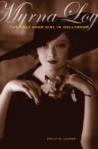 Myrna Loy - Emily W. Leider