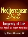 Mediterranean Diet  Longevity Of Life  New Recipes And Healthy Menu Ideas