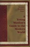 Young Muslims Guide To The Modern World
