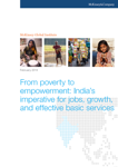 From Poverty to Empowerment: India's Imperative for Jobs, Growth, and Effective Basic Services