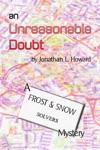 An Unreasonable Doubt