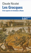 Les Gracques. Crise agraire et révolution à Rome