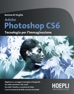 Adobe Photoshop CS6 da Bettina Di Virgilio
