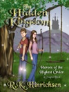 The Hidden Kingdom A Chapter Book