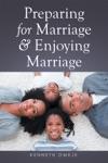 Preparing For Marriage  Enjoying Marriage