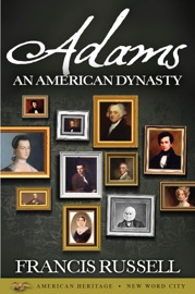 Adams: An American Dynasty PDF Download