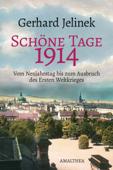 Schöne Tage 1914