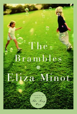 The Brambles - Eliza Minot