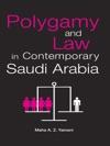 Polygamy And Law In Contemporary Saudi Arabia