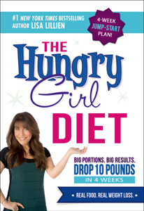 The Hungry Girl Diet Summary