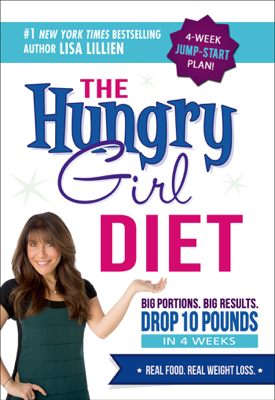 The Hungry Girl Diet - Lisa Lillien book