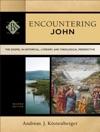 Encountering John Encountering Biblical Studies