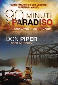 90 minuti in paradiso da Don Piper
