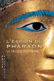 LESPION DU PHARAON