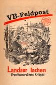 VB-Feldpost: Landser lachen