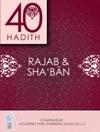 40 Hadith - Rajab  Shaban