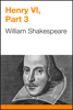 William Shakespeare - Henry VI, Part 3 artwork