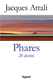 Phares. 24 destins