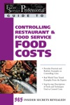 The Food Service Professional Guide To Controlling Restaurant  Food Service Costs