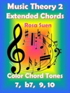 Music Theory 2 - Extended Chords - Color Chord Tones - 7 B7 9 10