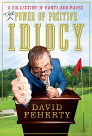The Power of Positive Idiocy book