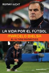 La vida por el fútbol Book Cover