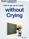 How To Get Up At 445am Every MorningWithout Crying