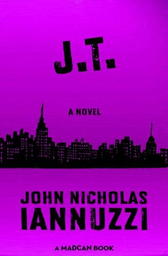 John Nicholas Iannuzzi - J.T.