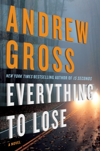 Andrew Gross - Everything to Lose