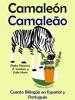 Cuento Bilingüe en Español y Portugués: Camaleón - Camaleão - Colección Aprender Portugués