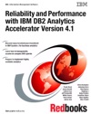 Reliability And Performance With IBM DB2 Analytics Accelerator V41