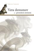 Vera demonov ali preseženi ateizem