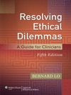 Resolving Ethical Dilemmas Fifth Edition