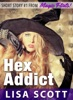 Hex Addict (Short Story #1 from Magic Flirts! 5 Romantic Short Stories)