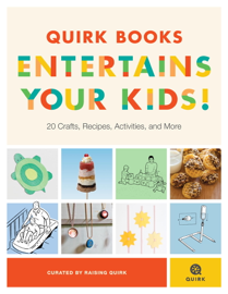 Quirk Books Entertains Your Kids book