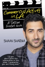Commercial Acting In L.A.: A Session Director's Guide