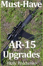 Must Have AR-15 Upgrades book
