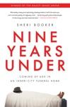Nine Years Under