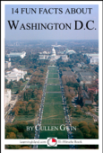 14 Fun Facts About Washington DC: A 15-Minute Book