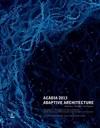 ACADIA 2013 Adaptive Architecture Fixed Layout Ver